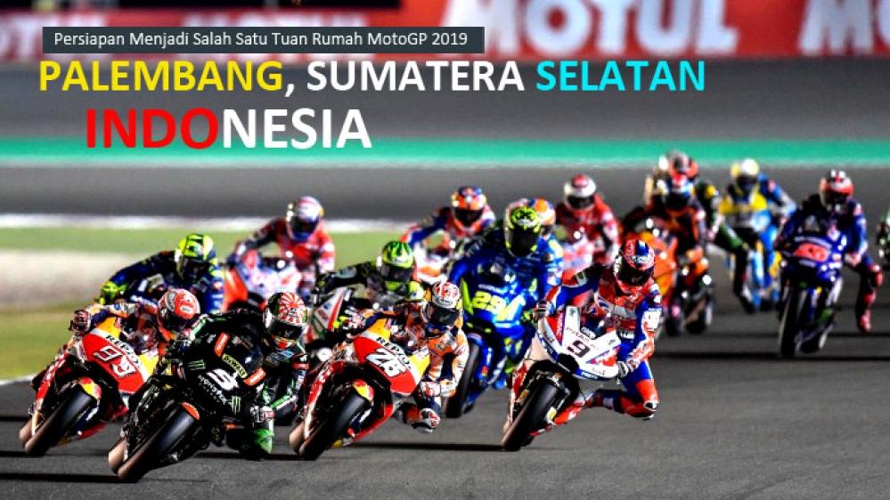Persiapan Menjadi Tuan Rumah MotoGP 2019 di Palembang