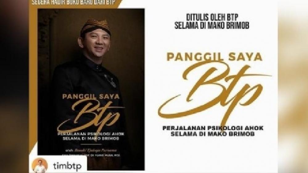 Buku 'Panggil Saya BTP' Siap Diluncurkan, Ahok: Coming Soon